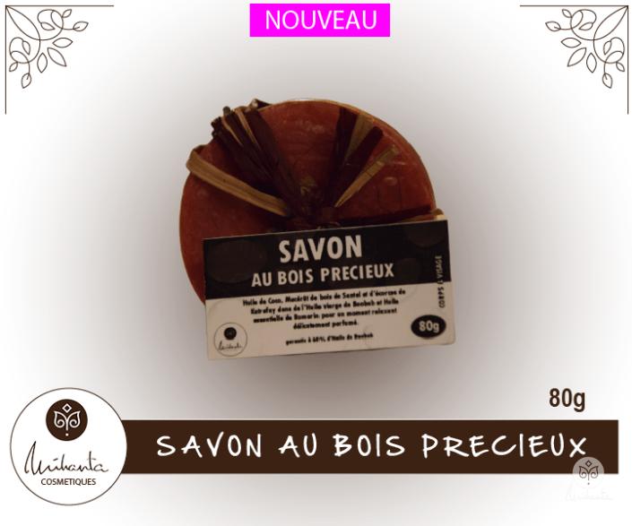 SAVON AU BOIS PRECIEUX 80g | Mihanta Cosmetiques